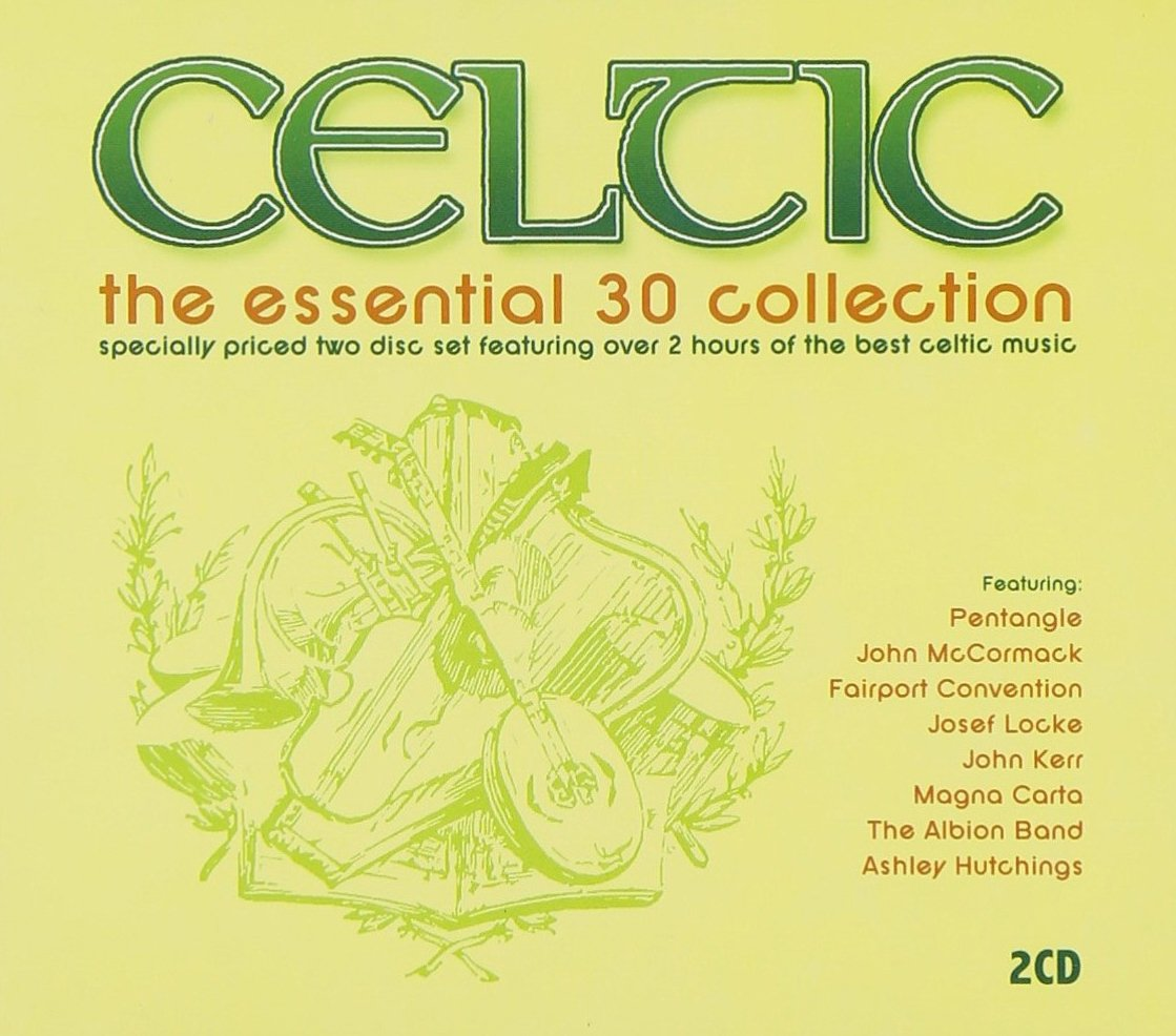 Celtic: The Essential 30 Collection
