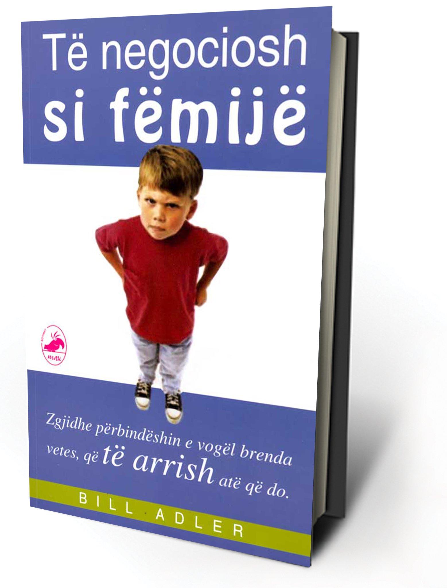 Read Online Të Negociosh Si Fëmijë pdf