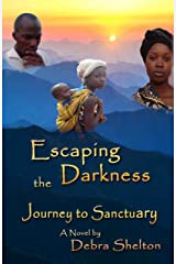 Escaping the Darkness: Journey to Sanctuary Kindle Edition