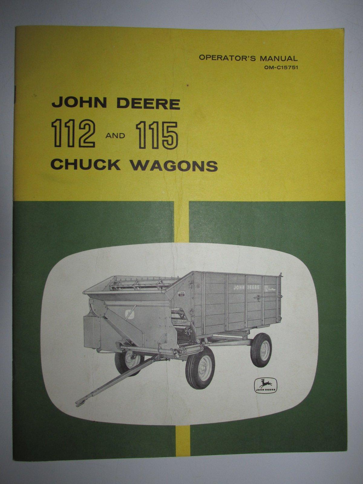 John Deere 112 115 Chuck Wagon Operators Manual Original OM-C15751: John  Deere: Amazon.com: Books
