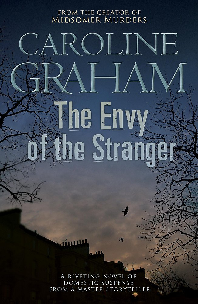 Read Online The Envy of the Stranger pdf epub