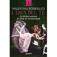 L'ora del te. Le (dis)avventure di Alice in Fashionland