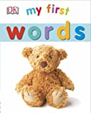 My First Words (My First Board Book)
