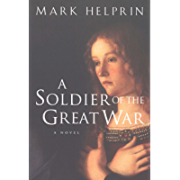 A Soldier of the Great War (English Edition)