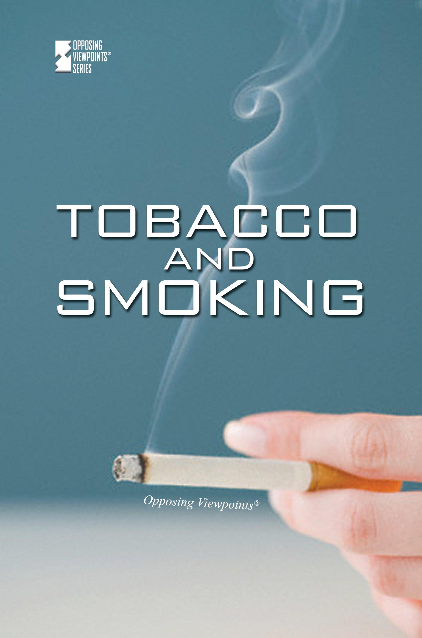 Tobacco and Smoking (Opposing Viewpoints) pdf