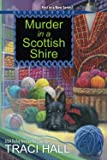 Murder in a Scottish Shire (A Scottish Shire Mystery)