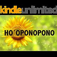 HO'OPONOPONO: La sanación a través del perdón