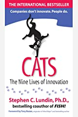 CATS: The Nine Lives of Innovation Kindle Edition
