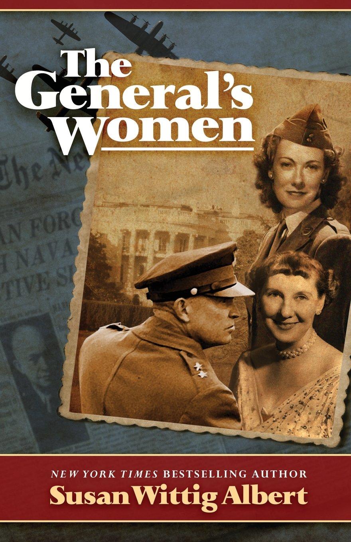 Amazon.com: The General's Women (9780989203593): Susan Wittig Albert: Books