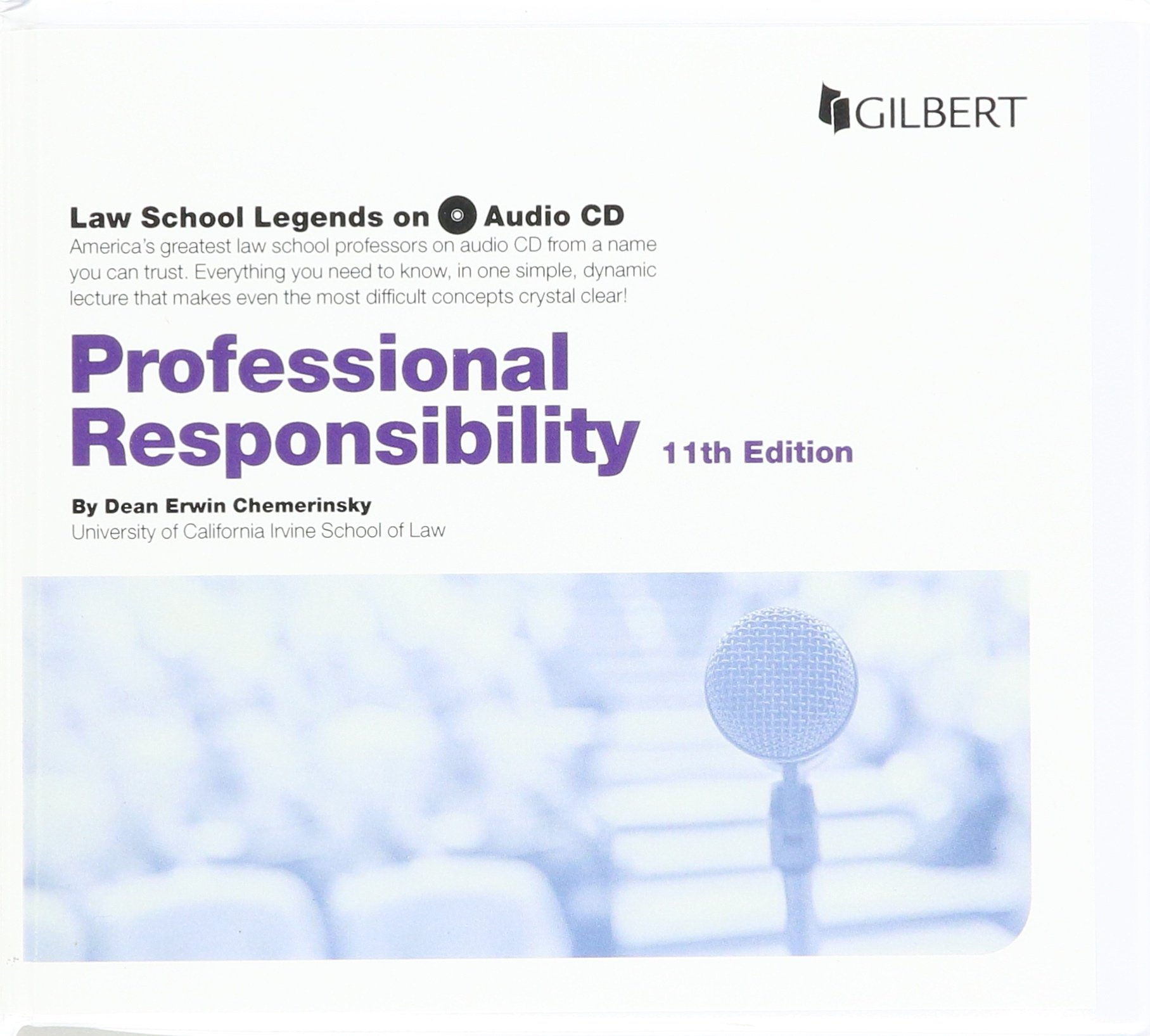 Law School Legends Audio on Professional Responsibility (Law School Legends Audio Series) by Gilbert