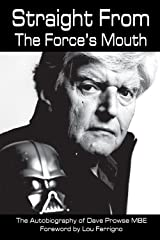 Straight From The Force's Mouth Kindle Edition