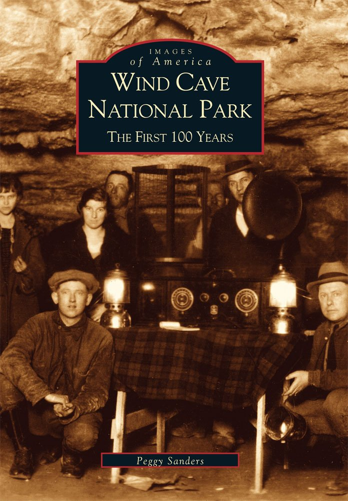 Read Online Wind Cave National Park: The First 100 Years (SD) (Images of America) PDF