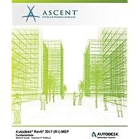 Autodesk Revit 2017 (R1) Mep Fundamentals - Imperial: Autodesk Authorized Publisher