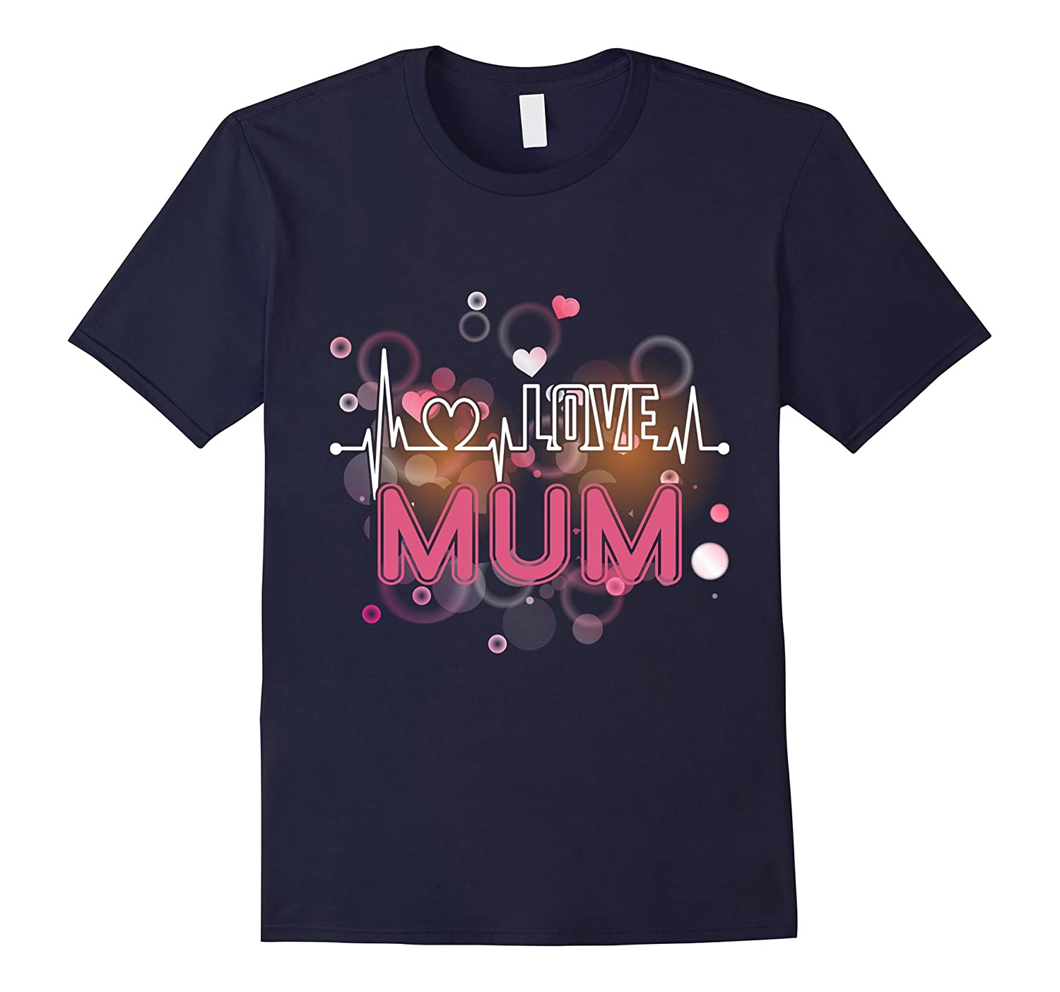 MUM Love is for everyone Best XmasMothers day T Shirt-TH