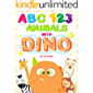 My First Animals ABC and 123 with Dino picture book: Learning to Count Numbers and Alphabet with Animals for Toddler and Preschool