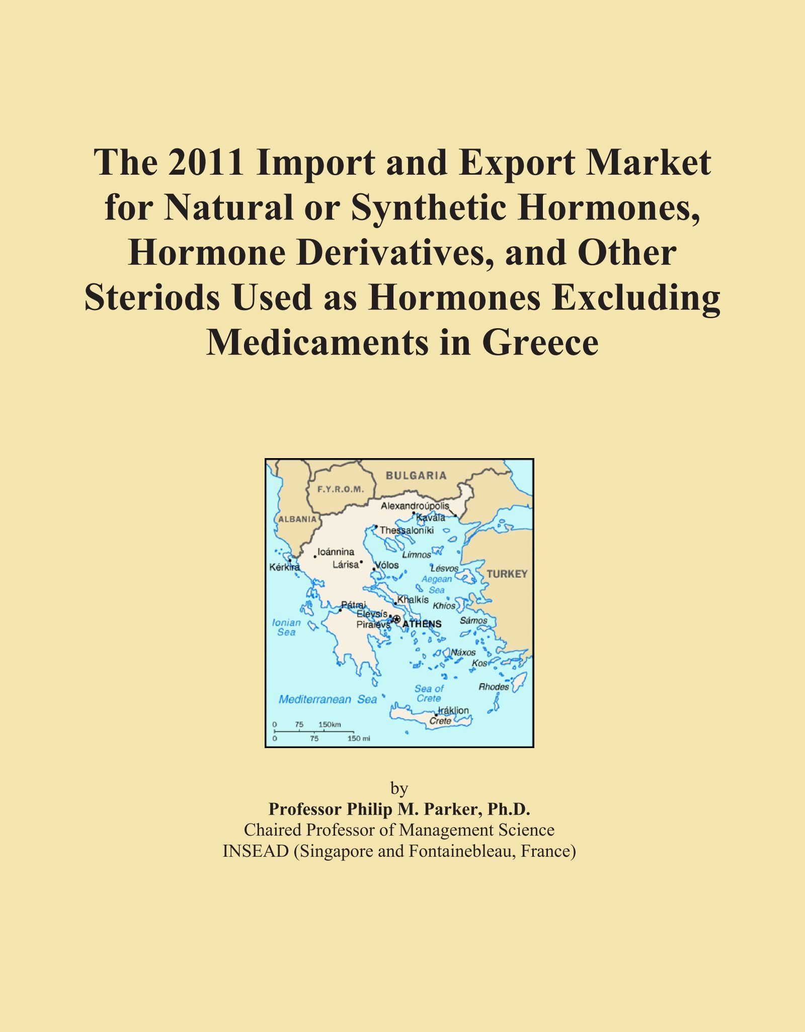 Download The 2011 Import and Export Market for Natural or Synthetic Hormones, Hormone Derivatives, and Other Steriods Used as Hormones Excluding Medicaments in Greece PDF