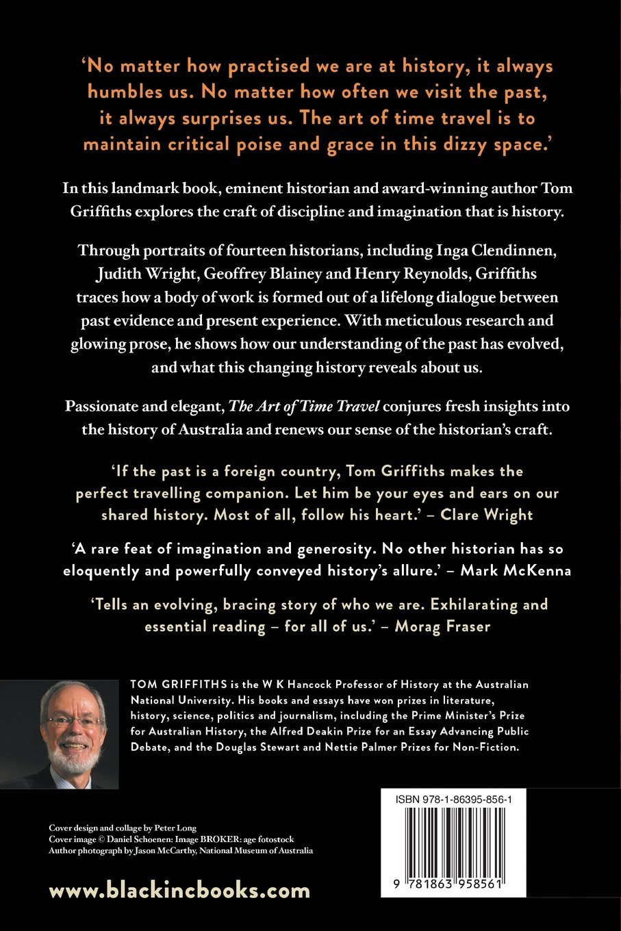 the art of time travel historians and their craft tom griffiths  the art of time travel historians and their craft tom griffiths 9781863958561 com books