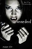 Veranderd (Boek #1 van De Vampierverslagen)