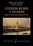 Cuentos rusos y eslavos: Páginas eslavas y Tarás Bulba (Ilustrado) (Siltolá, Clásicos Recuperados)