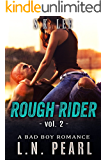 Rough Rider 2: Bad Boy MC Romance (Fast Life)