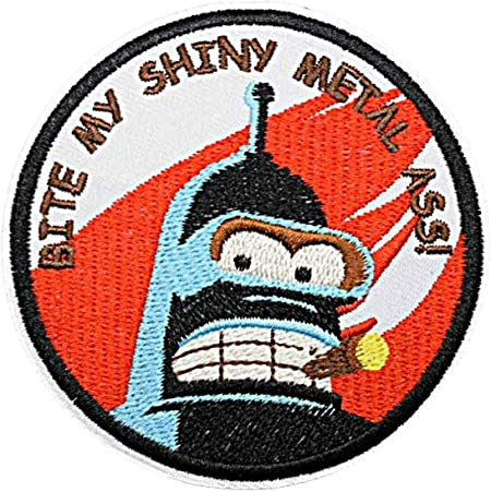 """Futurama Bender Funny Quote Embroidered 3/"""" in Diameter Iron on Patch"""