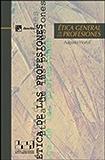 Ética general de las profesiones (Ética de las profesiones)