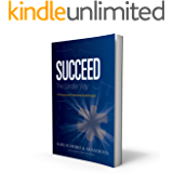 Succeed The Sandler Way: 14 Personal and Professional Breakthroughs