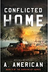 Conflicted Home (The Survivalist) (Volume 9) Paperback