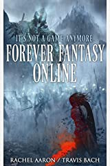 Forever Fantasy Online (FFO Book 1) Kindle Edition