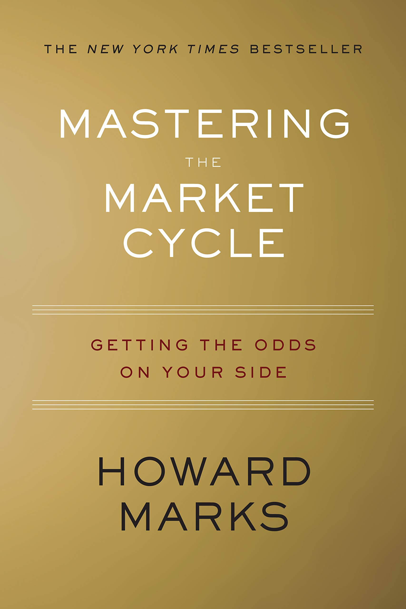 Image result for Mastering the Market Cycle: Getting the Odds on Your Side