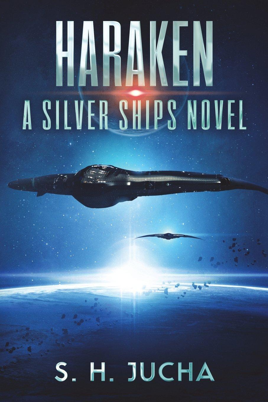 Haraken (The Silver Ships) (Volume 4) pdf epub