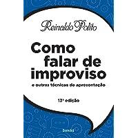 Como Falar de Improviso e Outras Técnicas de Apresentação