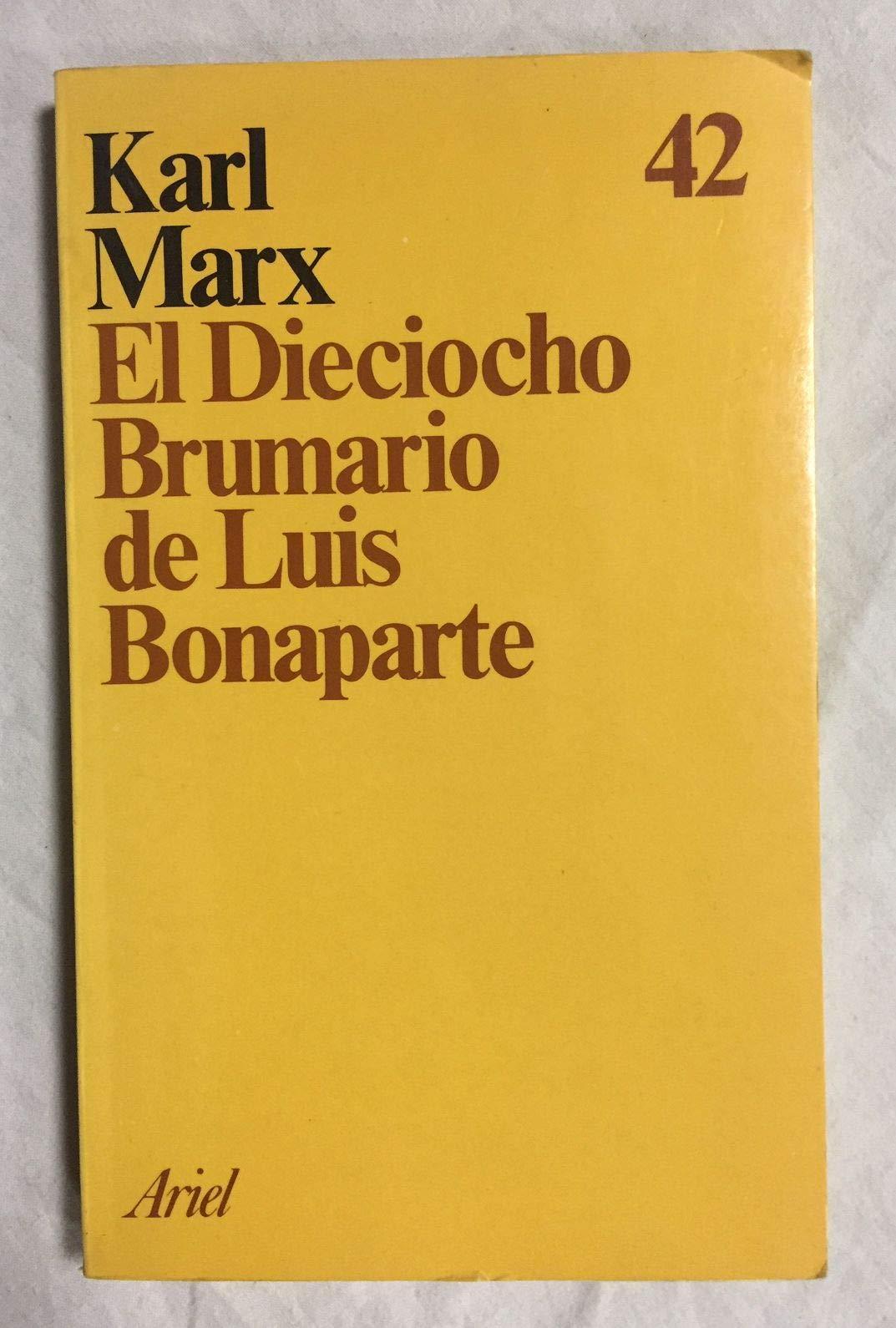 El dieciocho brumario de Luis bonaparte: Amazon.es: Marx, Karl: Libros