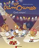 Les Ptimounes, Tome 6 : Quel cirque !