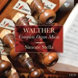 Walther: Complete Organ Music  / Simone Stella