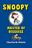 Snoopy, Master of Disguise