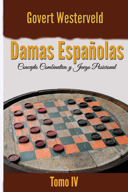 Damas Españolas: Concepto combinativo y Juego posicional.: Amazon ...