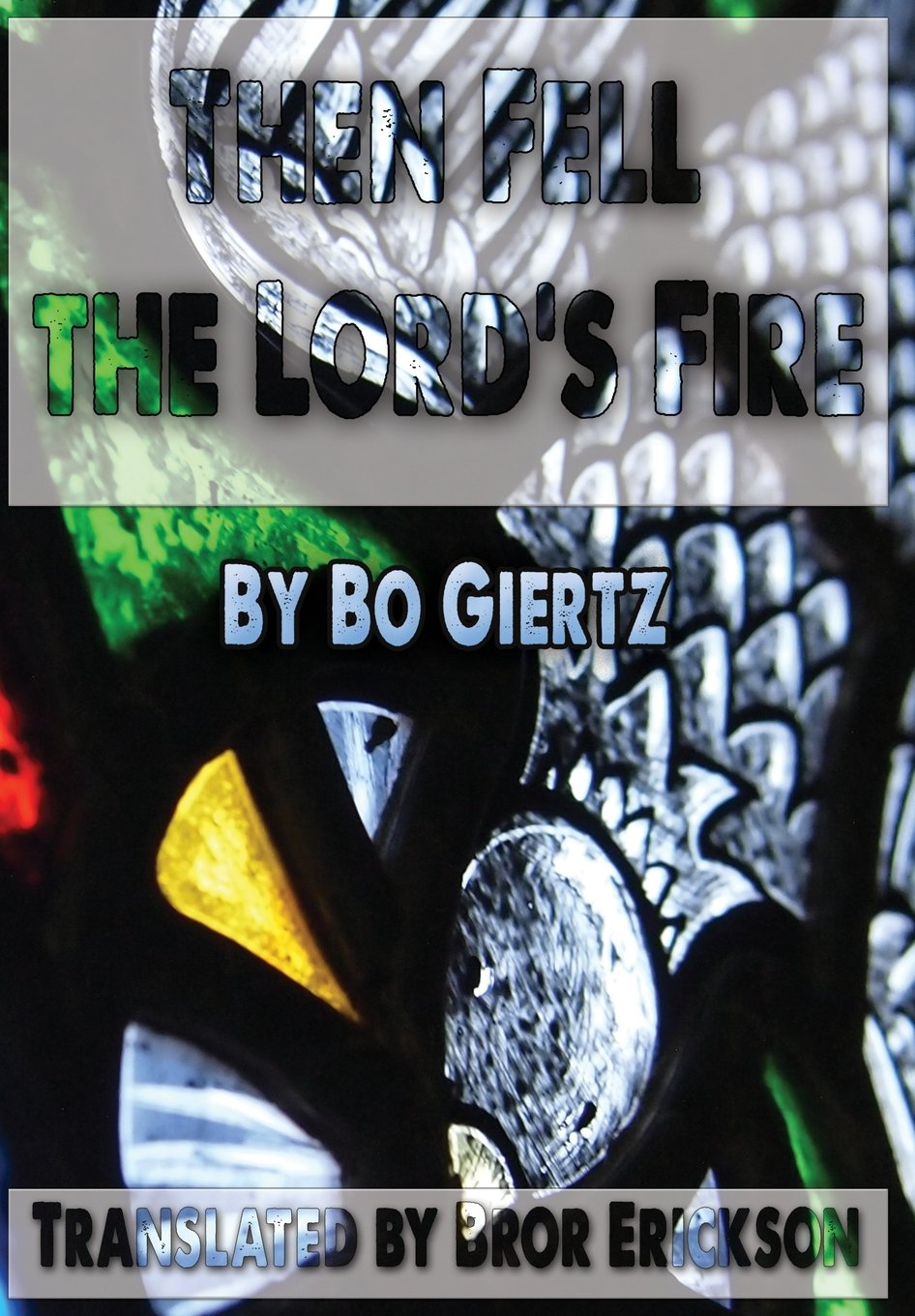 Download Then Fell the Lord's Fire ebook