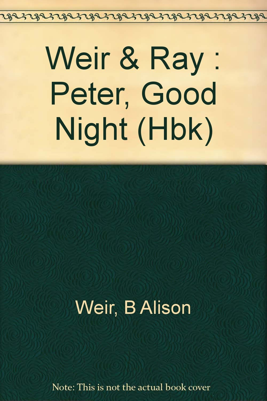 Peter, Good Night