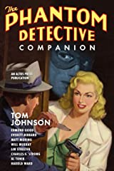 The Phantom Detective Companion Paperback