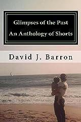 An Anthology of Shorts Kindle Edition
