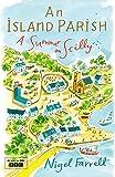 An Island Parish: A Summer on Scilly