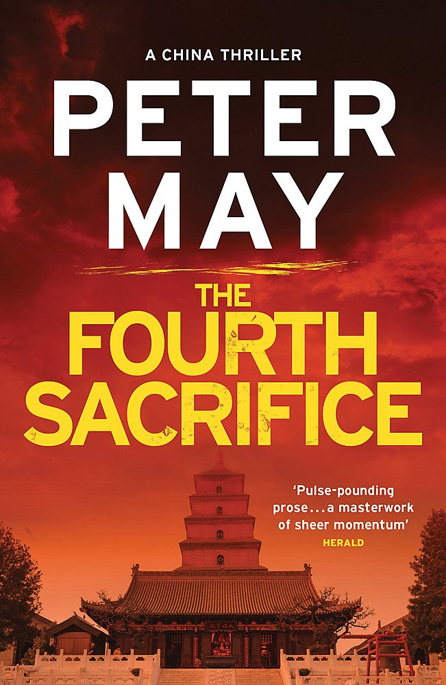 The Fourth Sacrifice: China Thriller 2 (China Thrillers)