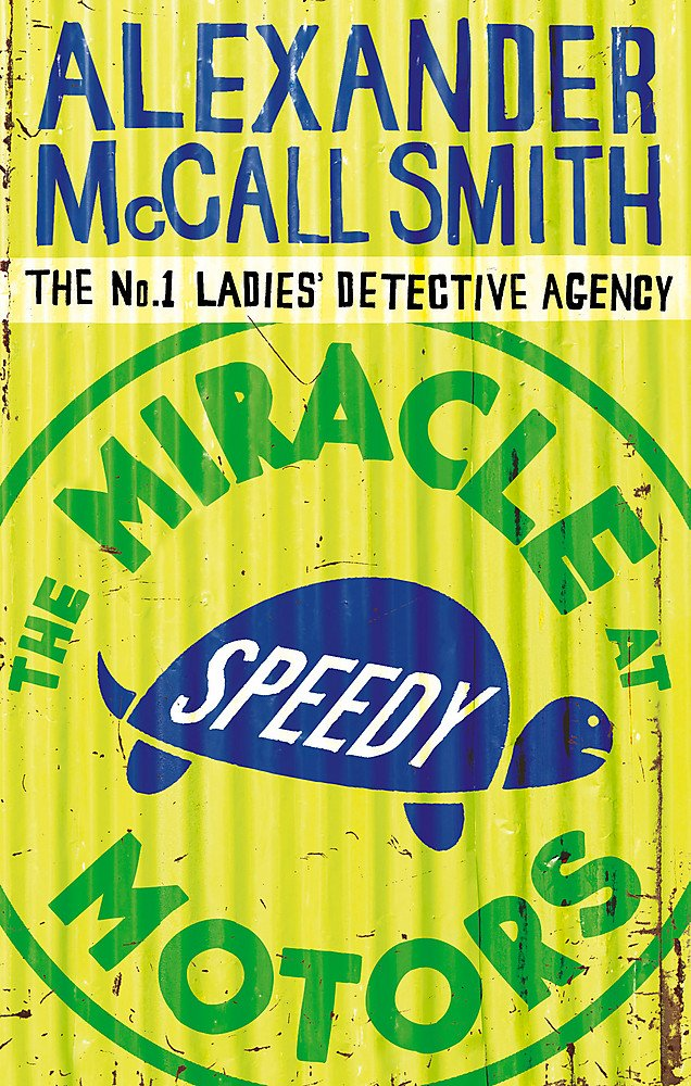 The Miracle At Speedy Motors (No. 1 Ladies' Detective Agency, Band 9)