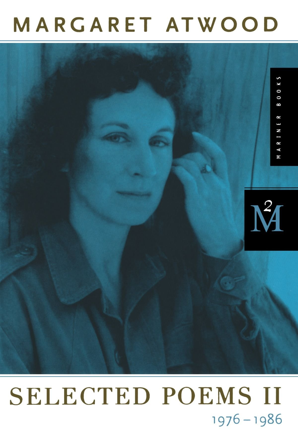 selected poems ii margaret atwood  selected poems ii 1976 1986 margaret atwood 9780395454060 com books
