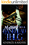 Married to a Bankhead Thug