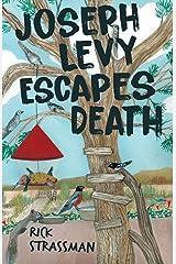 Joseph Levy Escapes Death Paperback