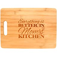 Everything Is Better in Mom's Kitchen Décor Gift Big Rectangle Bamboo Cutting Board Bamboo