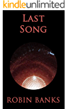 Last Song (Heinlein's Finches Book 3)