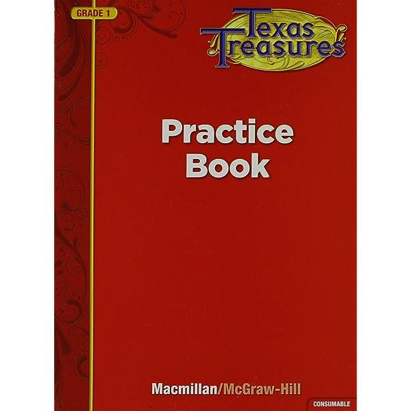 Texas Treasures Practice Book Grade 1 Csm Edition